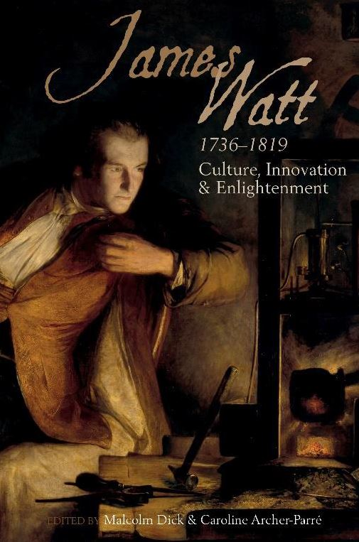 The cover of James Watt 1736-1819, to be published on September 30, 2019.